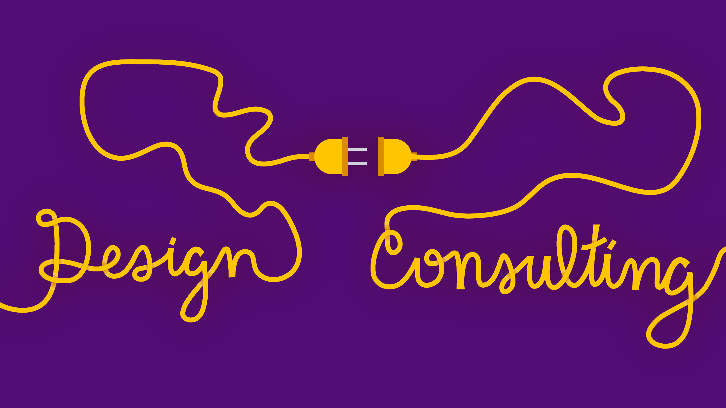 """""""Design"""" and """"Consulting"""" written out with the cords of two yellow plugs meet at the center, about to be plugged in to each other against a dark purple background"""